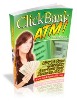 Product picture Clickbank ATM - make money now